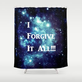 Turquoise Teal Galaxy : I Forgive It All Shower Curtain