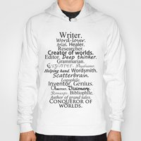 writer Hoodies featuring Writer by Thoughts from behind the Lens
