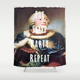 Eat, Sleep, Party, Repeat Shower Curtain