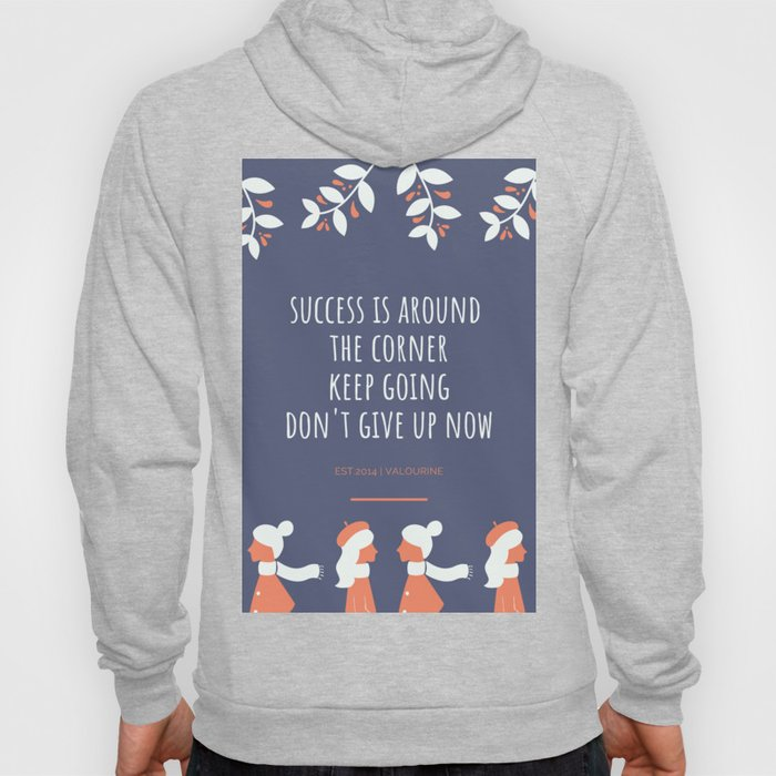 Don't give up | Motivational Quote Hoody