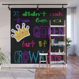 If the Crown Fits  Wall Mural
