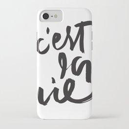 C'est La Vie Brush Lettering iPhone Case