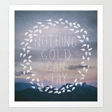 II. Nothing Gold Can Stay Art Print