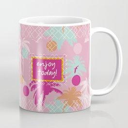Enjoy Today ! Coffee Mug