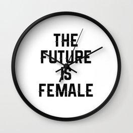 The Future Is Female Feminist Wall Clock