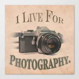 I Live For Photography Vintage Poster Canvas Print