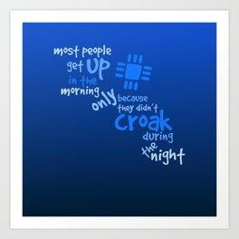 Croak-Blue Art Print