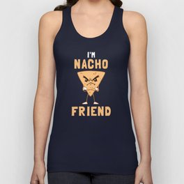 I'm Nacho Friend Unisex Tank Top