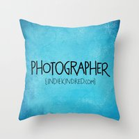photographer Throw Pillows featuring Photographer by Indie Kindred