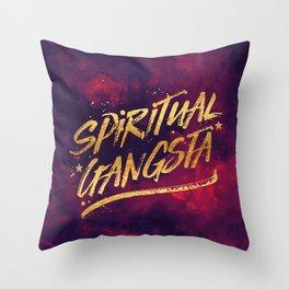 Spiritual Gangsta Throw Pillow