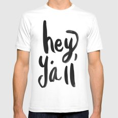 Hey Y'all brushed lettering MEDIUM White Mens Fitted Tee