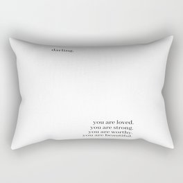 Darling, you are loved Rectangular Pillow