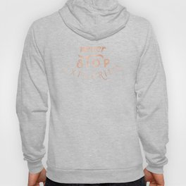 NEVER STOP EXPLORING in Rose Gold on Black Hoody