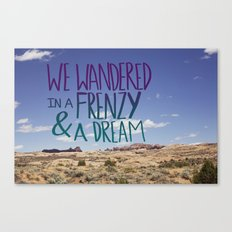 Frenzy + Dream Canvas Print