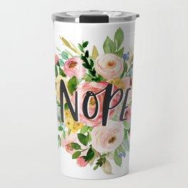 Nope Watercolor Floral Travel Mug