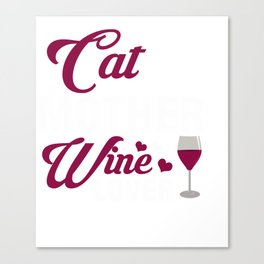 Great Tshirt For Cat And Wine Lover. Canvas Print