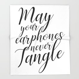 May your earphones never tangle Throw Blanket
