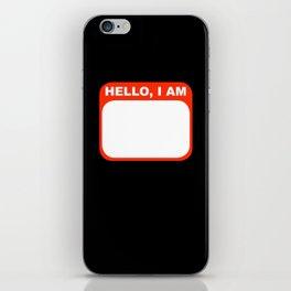 Hello, I am iPhone Skin