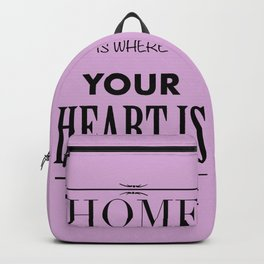 Home is where - pink Backpack