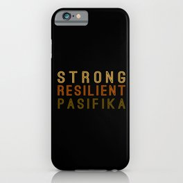 Strong Resilient Pasifika iPhone Case