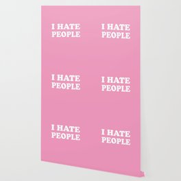 I Hate People - Pink and White Wallpaper