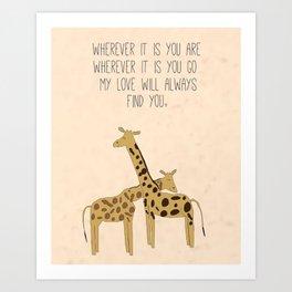 My Love Will Always Find You Art Print