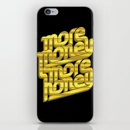 More Money, More Honey iPhone Skin