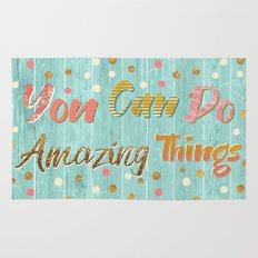 You Can Do Amazing Things Rug