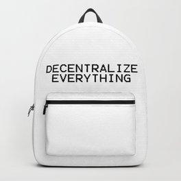 Decentralize Everything Backpack