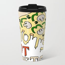 RIOTS NOT DIETS (pizza) Metal Travel Mug