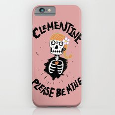 Oh, Clementine please be mine... iPhone 6 Slim Case
