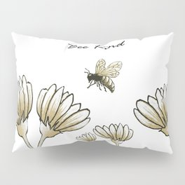 Bee kind buzzy bumble bee with flowers Pillow Sham