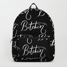 Bitchin' Backpack