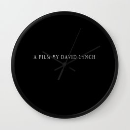 A film by David Lynch Wall Clock
