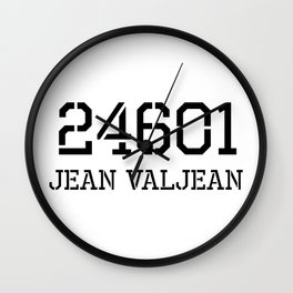 Prisoner 25601 Jean Valjean Les Miserables Musical Wall Clock