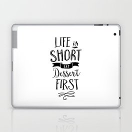 Life is Short Eat Dessert First black-white typography poster modern canvas wall art home decor Laptop & iPad Skin