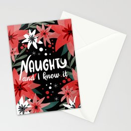 Naughty and I know it Stationery Cards