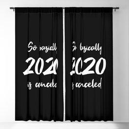 2020 Is Canceled I Blackout Curtain