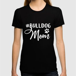 English French American Bulldog Mom Gifts T-shirt