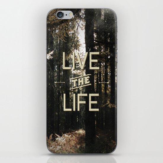 Live the Life iPhone & iPod Skin