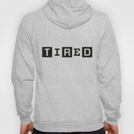 Tired Magazine Hoody