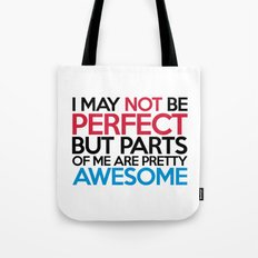 Not Be Perfect Funny Quote Tote Bag