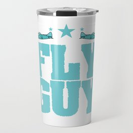"""Fly guy""  tee design perfect for aircraft lovers like you! Makes a nice gift too!  Travel Mug"
