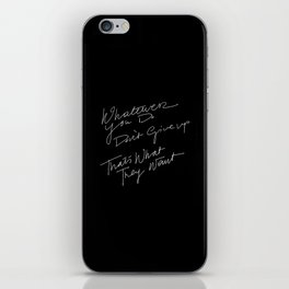 WHATEVER YOU DO /handtest/ iPhone Skin
