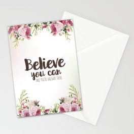 Believe you can and you're halfway there Inspirational Quote Stationery Cards