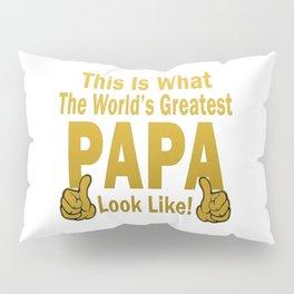 Greatest Papa Pillow Sham