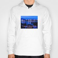 vancouver Hoodies featuring Vancouver Canada by Energitees