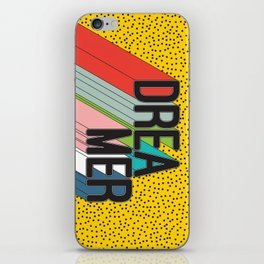 Dreamer Typography Color Poster Dream Imagine iPhone Skin