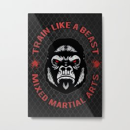 MMA Gorilla Power - Train like e beast Metal Print