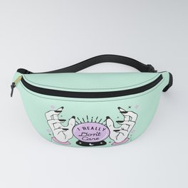Sources Say I Really Don't Care Fanny Pack